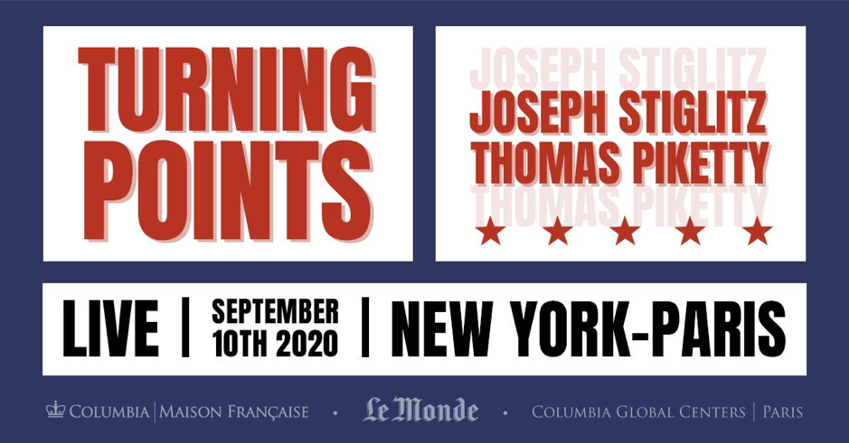 "Flyer for event ""Turning Points: Turning Points: Joseph Stiglitz and Thomas Piketty in Dialogue"""