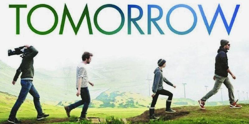 "Four adults walk in a line, the film title ""Tomorrow"" above their heads"