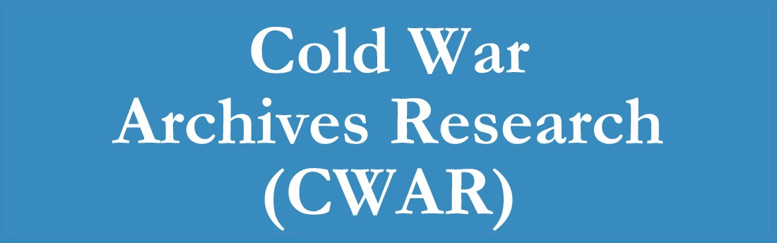 Cold War Archives Research (CWAR)
